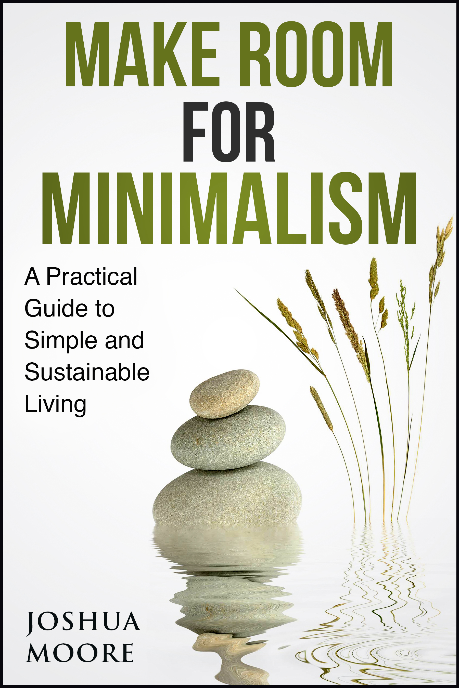 Make Room for Minimalism